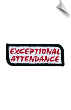 Exceptional Attendance Patch - 5 Pack (SKU: 2504)